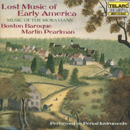 Boston Baroque Lost Music Of Early America Mu Sieden (sop) Baker (sop) Pearlman Boston Baroque