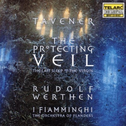 J. Tavener Protecting Veil Last Sleep Of CD R Werthen I Fiamminghi