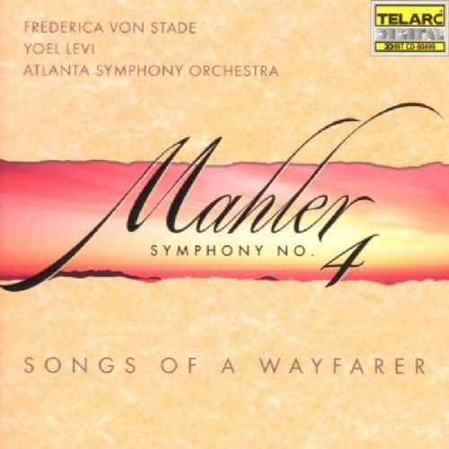G. Mahler Sym 4 Songs Of A Wayfarer Von Stade (mez) Levi Atlanta So
