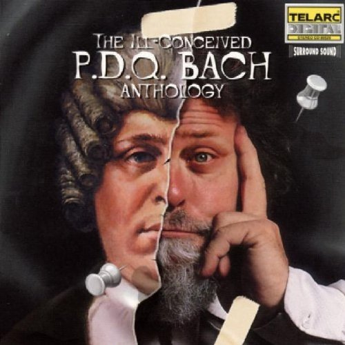 P. (p.D.Q. Bach) Schickele Ill Conceived P.D.Q. Bach Anth Various