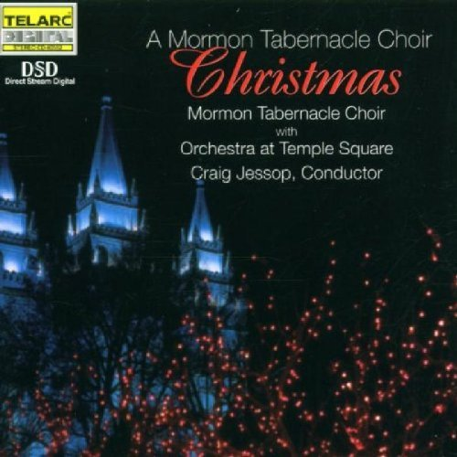 Mormon Tabernacle Choir Mormon Tabernacle Christmas Jessop Mormon Tabernacle Choir