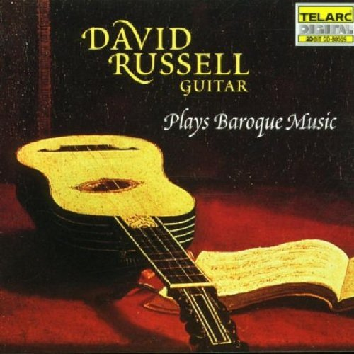 David Russell Plays Baroque Music Russell (gtr)