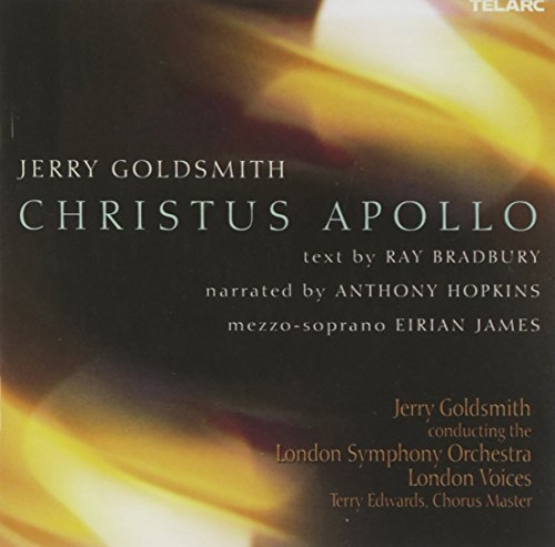 Jerry Goldsmith Christus Apollo James*eirian (mez) Goldsmith London So