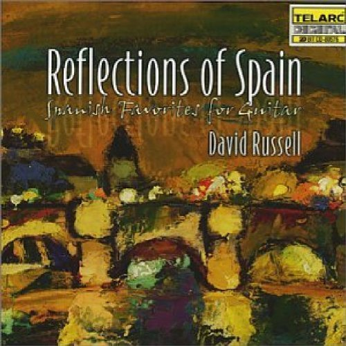 David Russell Reflections Of Spain Russell (gtr)