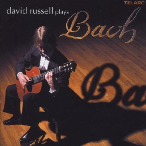 David Russell David Russell Plays Bach Russell (gtr)