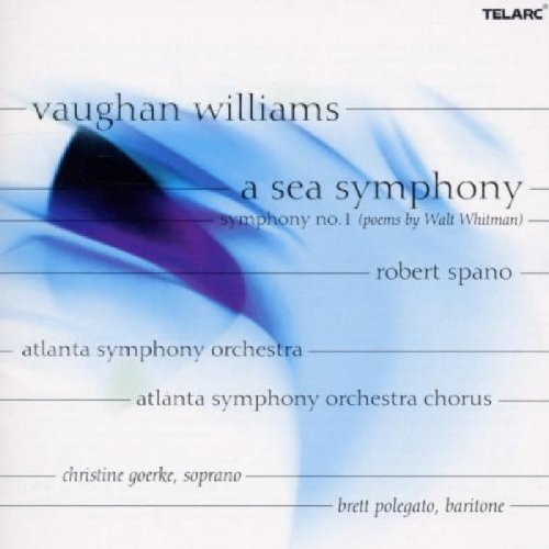 Spano Aso Chorus Vaughan Williams A Sea Sympho Goerke (sop) Polegato (bar) Spano Atlanta So