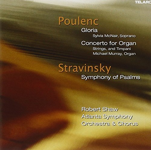 Stravinsky Poulenc Sym Of Pslams Gloria Organ Con Murray (org) Mcnair (sop) Shaw Atlanta So