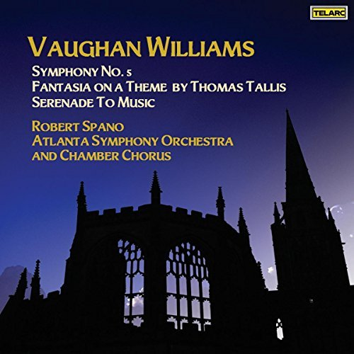 R. Vaughan Williams Sym 5 Fantasia On A Theme By T Spano Atlanta So
