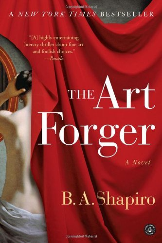B. A. Shapiro The Art Forger