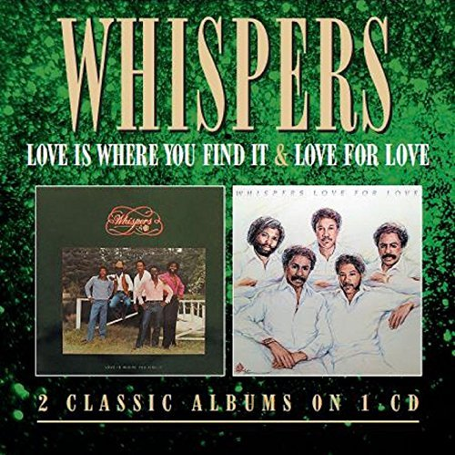 Whispers Love Is Where You Find It Love Import Gbr