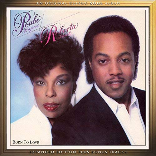 Peabo & Roberta Flack Bryson Born To Love Expanded Edition Import Gbr
