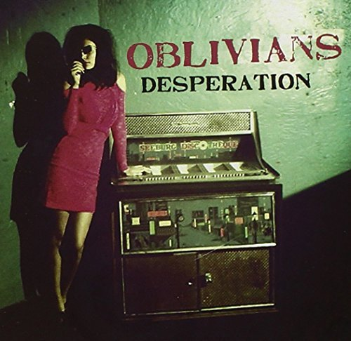 Oblivians Desperation