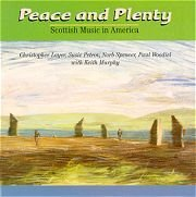 Peace & Plenty Scottish Music In America