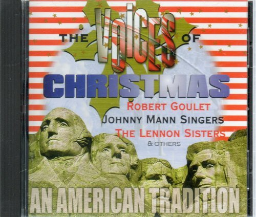 Robert Goulet Johnny Mann Singers Lennon Sisters T The Voices Of Christmas An American Tradition