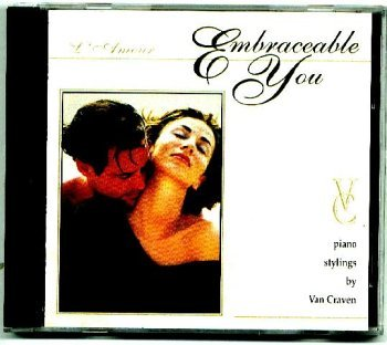 Van Craven Embraceable You