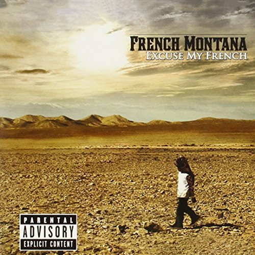 French Montana Excuse My French Explicit Version