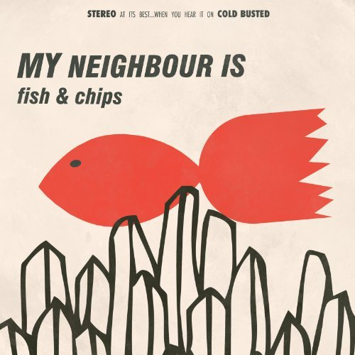 My Neighbor Is Fish & Chips