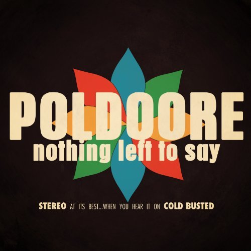 Poldoore Nothing Left To Say