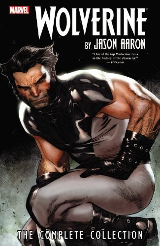 Jason Aaron Wolverine Volume 1 The Complete Collection