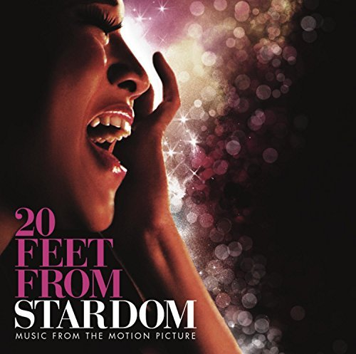 20 Feet From Stardom 20 Feet From Stardom
