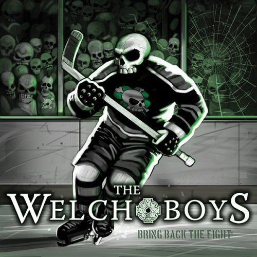 Welch Boys Bring Back The Fight 2 CD