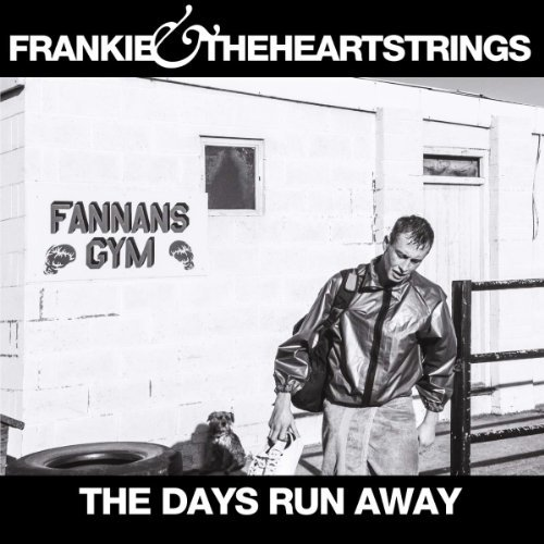 Frankie & The Heartstrings Days Run Away Import Gbr
