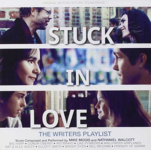 Stuck In Love Soundtrack