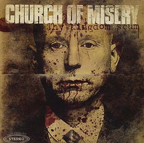 Church Of Misery Thy Kingdom Scum