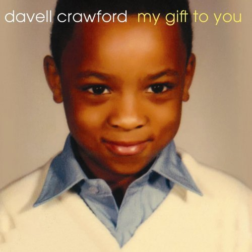 Davell Crawford My Gift To You Digipak