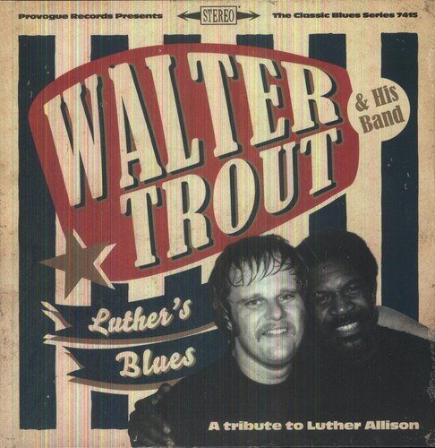 Walter Trout Luther's Blues A Tribute To L