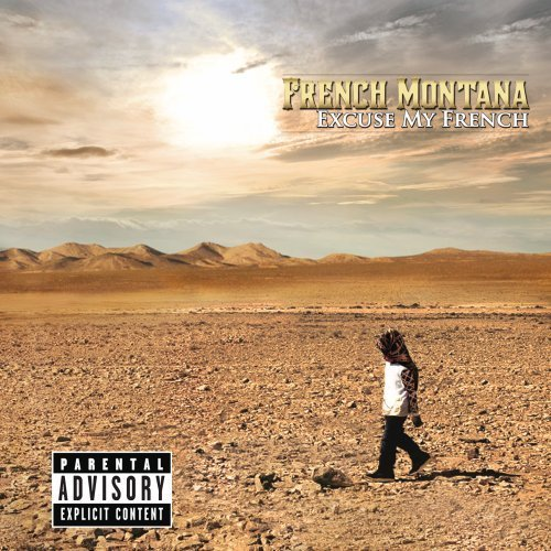French Montana Excuse My French Explicit Version Deluxe Ed.