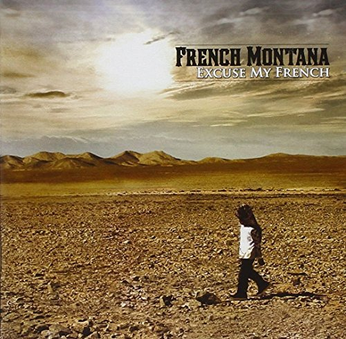 French Montana Excuse My French Clean Version