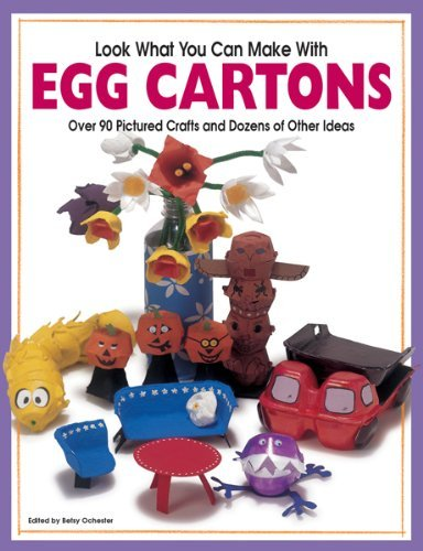 Highlights Look What You Can Make With Egg Cartons Creative Crafts From Everyday Objects
