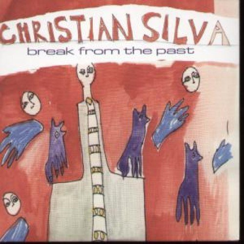 Christian Silva Break From The Past