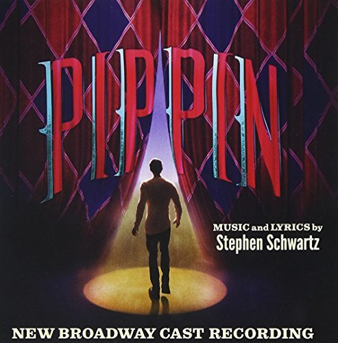 New Broadway Cast Pippin (2013 Broadway Cast)