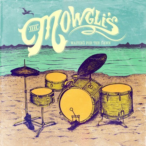 Mowglis Waiting For The Dawn