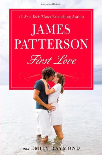 James Patterson First Love