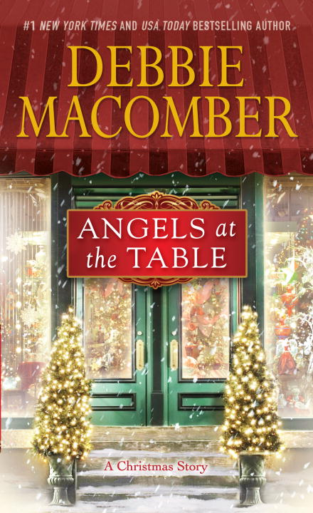 Debbie Macomber Angels At The Table A Shirley Goodness And Mercy Christmas Story