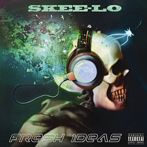 Skee Lo Fresh Ideas