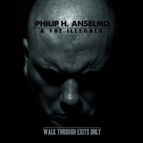 Philip H. Anselmo Walk Through Exits Only Digipak