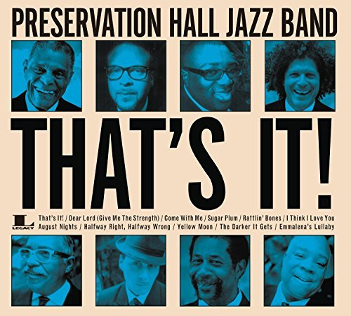 Preservation Hall Jazz Band That's It!