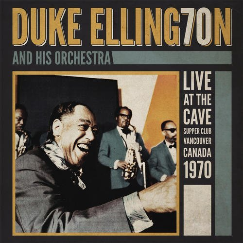 Duke & His Orchestra Ellington Live At The Cave