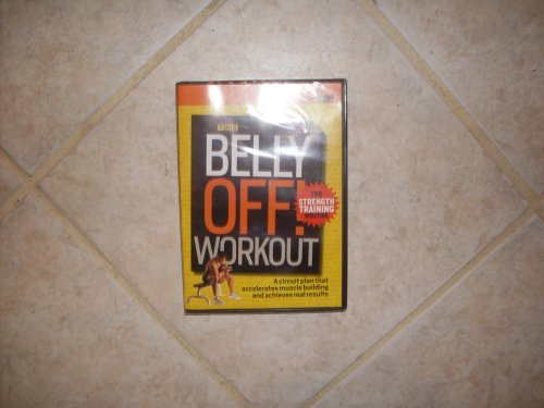Belly Off Workout Strength Training Routine