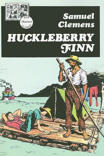 Mark Twain Ags Illustrated Classics Huckleberry Finn Book