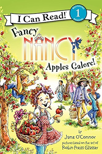 Jane O'connor Fancy Nancy Apples Galore!