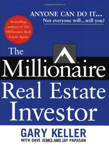 Gary Keller The Millionaire Real Estate Investor