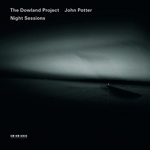 Dowland Project & John Potter Night Sessions