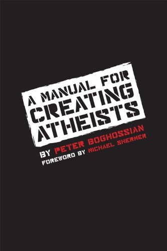 Peter Boghossian A Manual For Creating Atheists