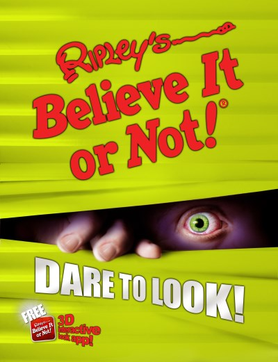 Ripley's Believe It Or Not Ripley's Believe It Or Not! Dare To Look!