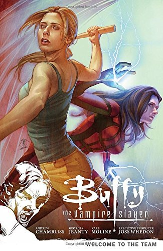 Andrew Chambliss Buffy The Vampire Slayer Season 9 Volume 4 Welcome To The Team